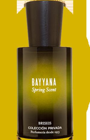 Bayanna Spring Scent - Coleccion Privada Briseis